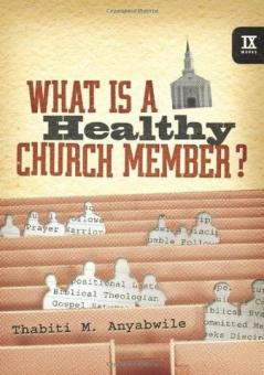 What_Is_a_Healthy_Church_Member_by_Thabiti_Anyabwile_large