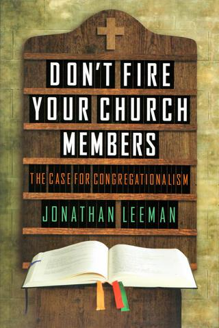 Dont_Fire_your_Church_Members_81fb2d82-202b-4da3-8ce3-849373868ec6_large.jpg